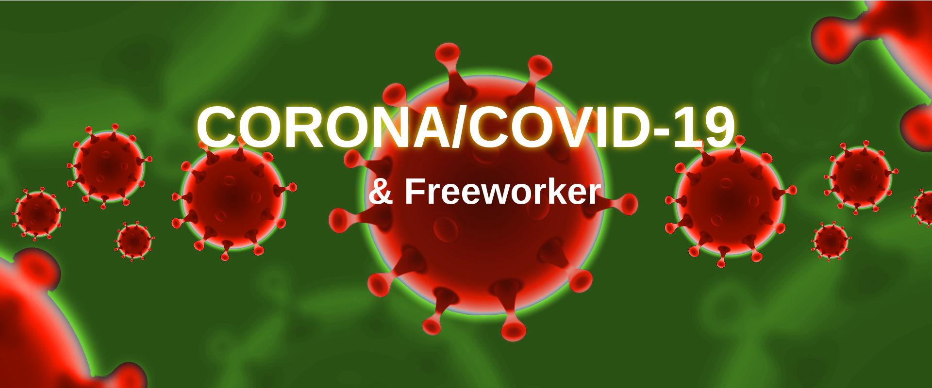 Permalink zu:Informationen zur Corona-Pandemie und die aktuellen Folgen für Freeworker